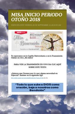 MISA INICIO PERíODO OTOÑO 2018