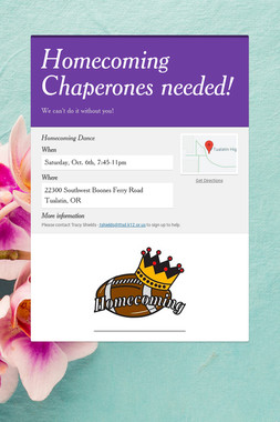 Homecoming Chaperones needed!