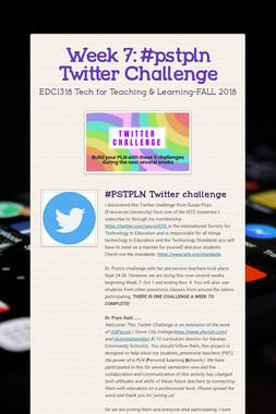 Week 7: #pstpln Twitter Challenge