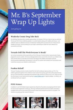 Mr. B's September Wrap Up Lights