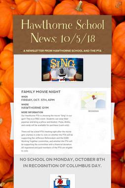 Hawthorne School News: 10/5/18