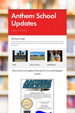 Anthem School Updates