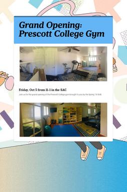 Grand Opening: Prescott College Gym