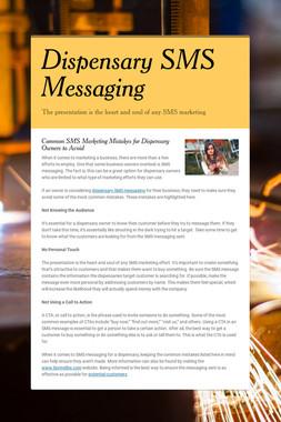Dispensary SMS Messaging
