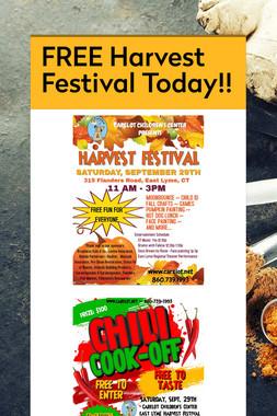 FREE Harvest Festival Today!!