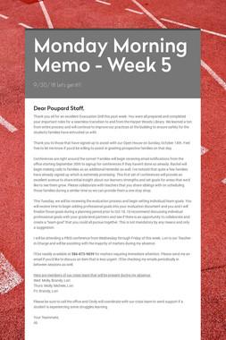 Monday Morning Memo - Week 5