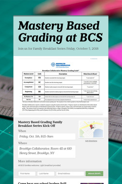 Mastery Based Grading at BCS