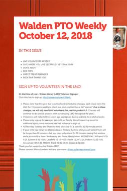 Walden PTO Weekly October 12, 2018