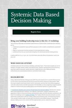 Systemic Data Based Decision Making