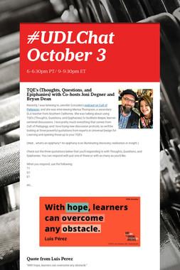 #UDLChat October 3