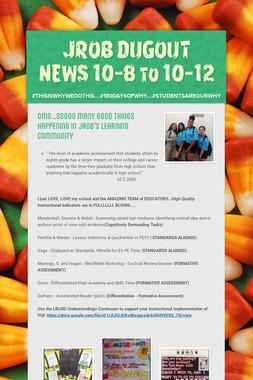 JROB DUGOUT NEWS 10-8 to 10-12