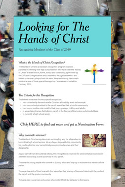 Looking for The Hands of Christ