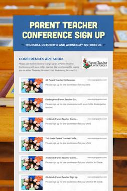 Parent Teacher Conference Sign Up