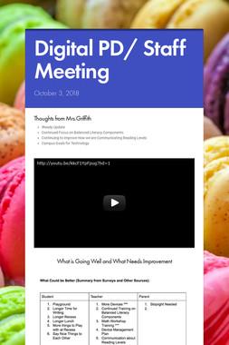 Digital PD/ Staff Meeting
