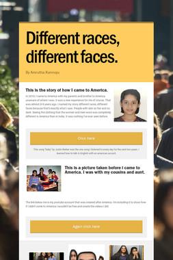 Different races, different faces.