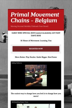 Primal Movement Chains - Belgium