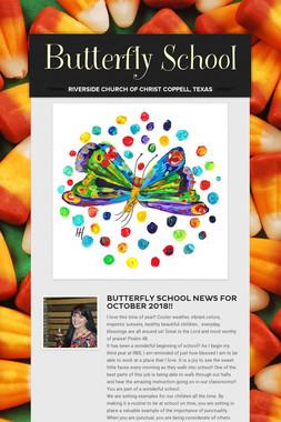 Butterfly School