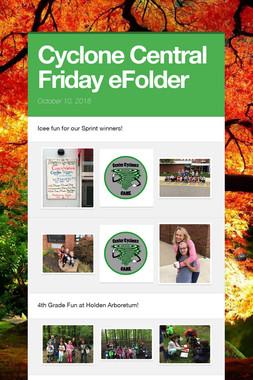 Cyclone Central Friday eFolder