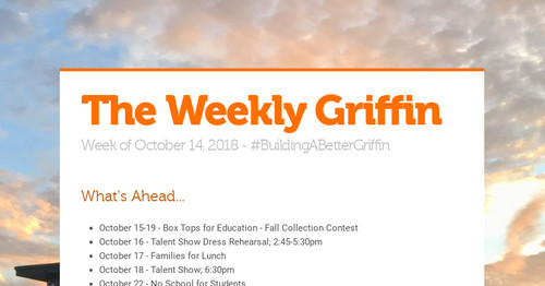 The Weekly Griffin | Smore Newsletters for Education