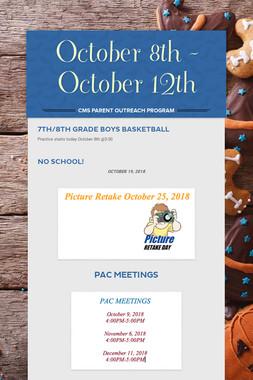 October 8th - October 12th