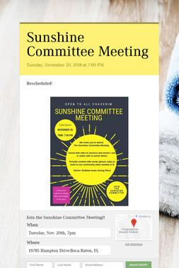 Sunshine Committee Meeting
