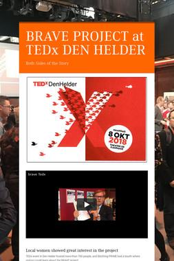 BRAVE PROJECT at  TEDx DEN HELDER