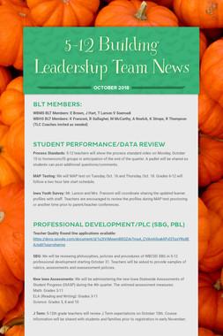 5-12 Building Leadership Team News