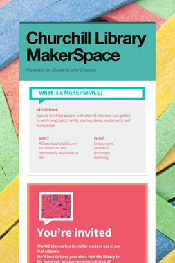 Churchill Library MakerSpace