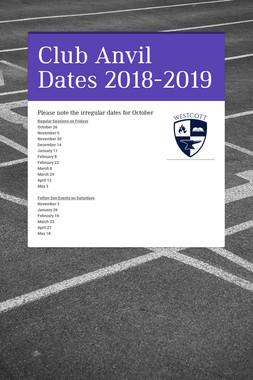 Club Anvil Dates 2018-2019