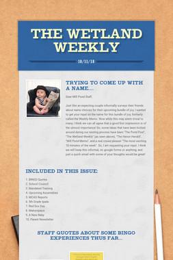 The Wetland Weekly