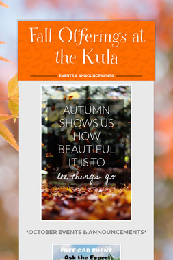 Fall Offerings at the Kula