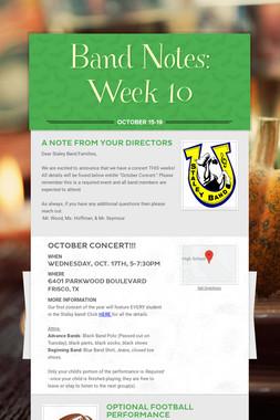 Band Notes: Week 10
