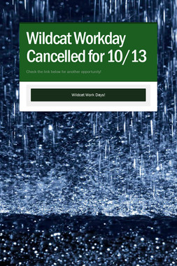 Wildcat Workday Cancelled for 10/13