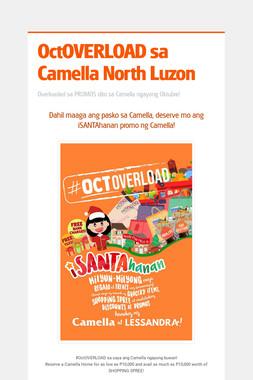 OctOVERLOAD sa Camella North Luzon