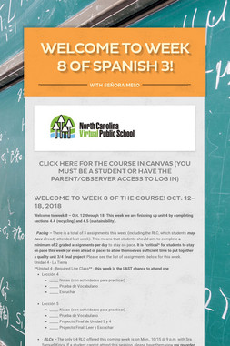 Welcome to Week 8 of Spanish 3!