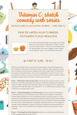 Vitamin C: sketch comedy web series