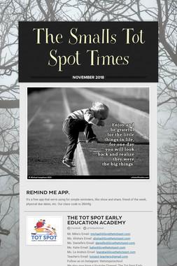 The Smalls Tot Spot Times