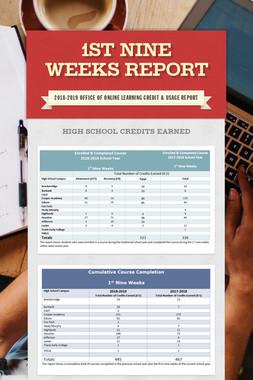 1st Nine Weeks Report
