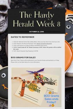 The Hardy Herald Week 8