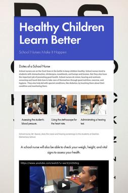 Healthy Children Learn Better