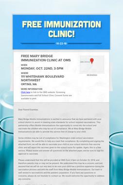 FREE Immunization Clinic!