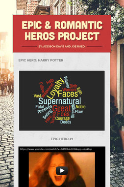 Epic & Romantic Heros Project