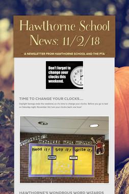 Hawthorne School News: 11/2/18