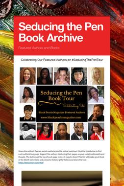 Seducing the Pen Book Archive