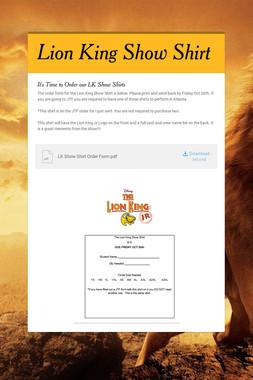 Lion King Show Shirt