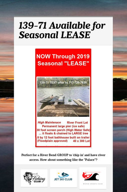 139-71 Available for Seasonal LEASE