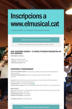Inscripcions a www.elmusical.cat