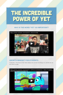 The Incredible Power of Yet