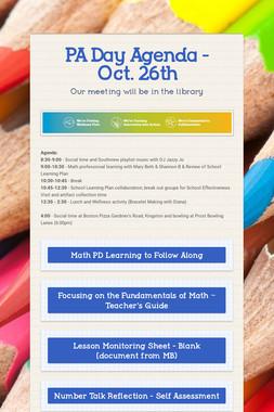 PA Day Agenda - Oct. 26th