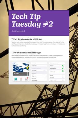 Tech Tip Tuesday #2